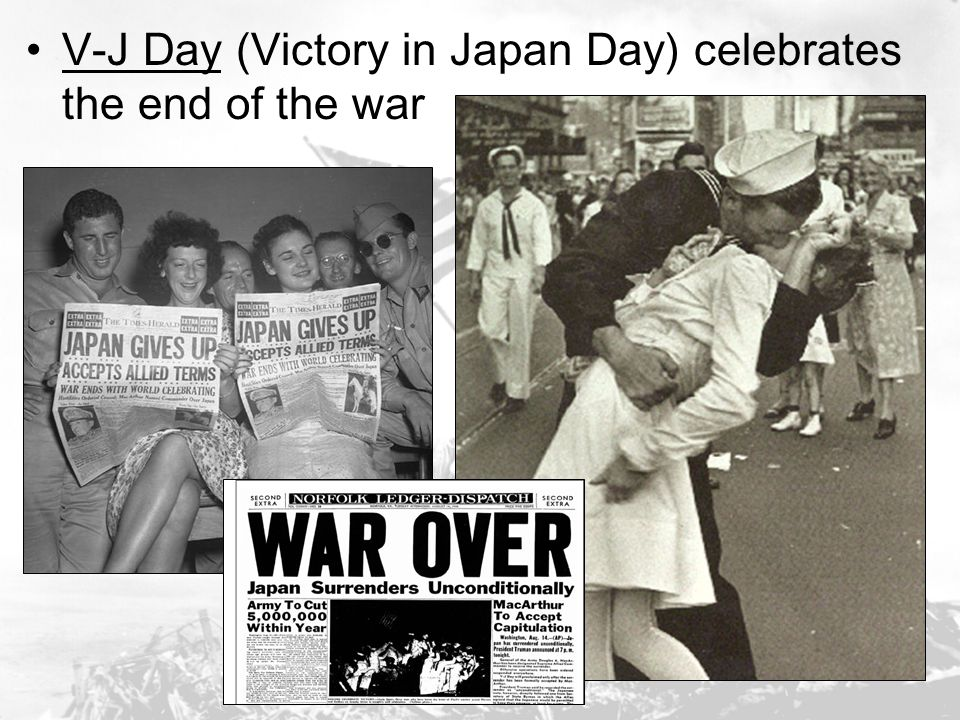 V-J Day (Victory in Japan Day) celebrates the end of the war