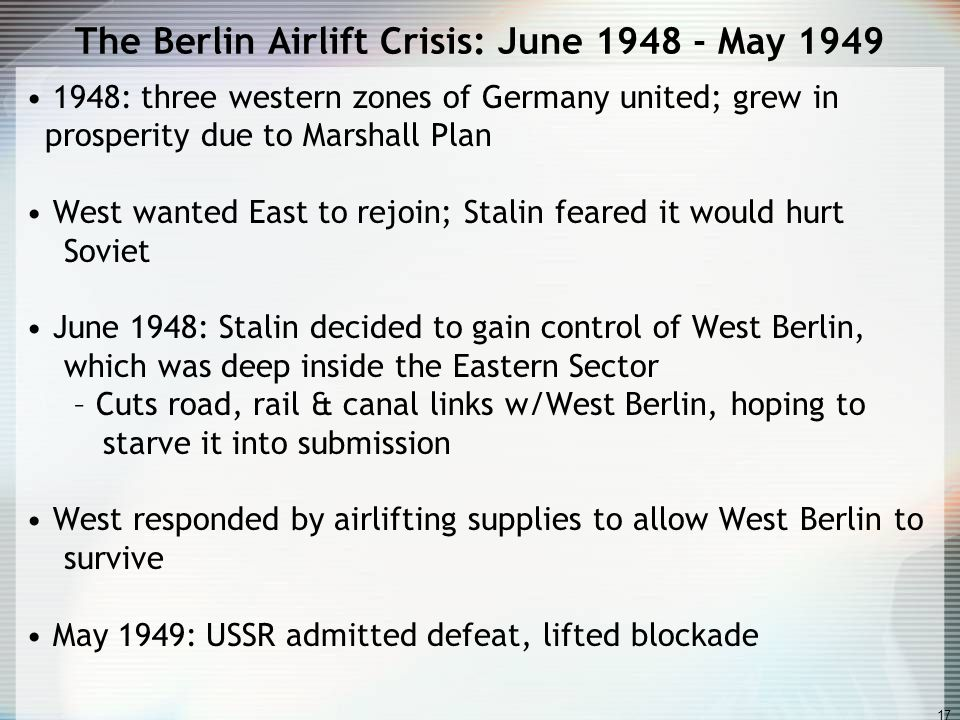 The Berlin Airlift Crisis: June 1948 - May 1949