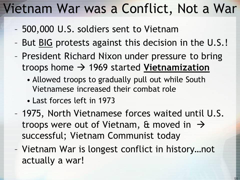 Vietnam War was a Conflict, Not a War