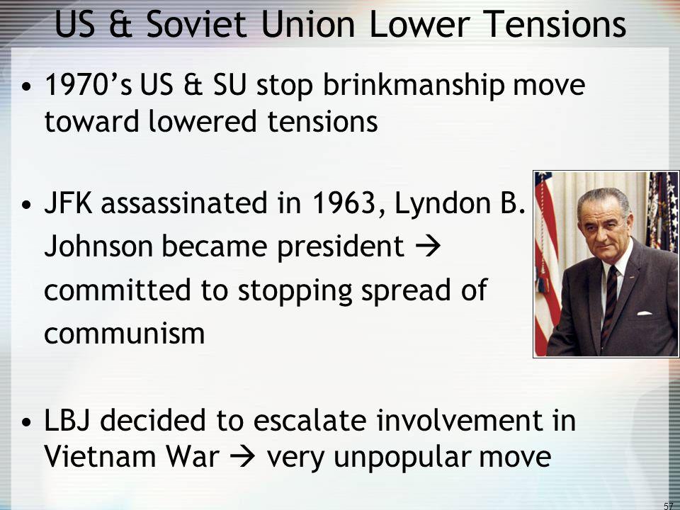 US & Soviet Union Lower Tensions