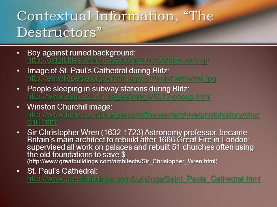 Contextual Information, The Destructors