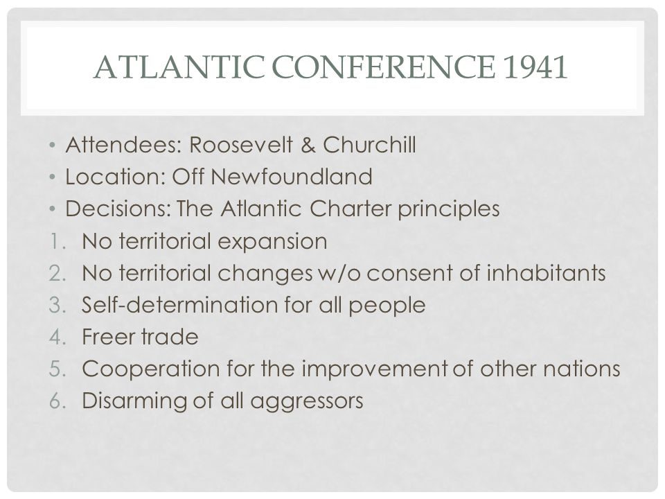 Atlantic Conference 1941 Attendees: Roosevelt & Churchill