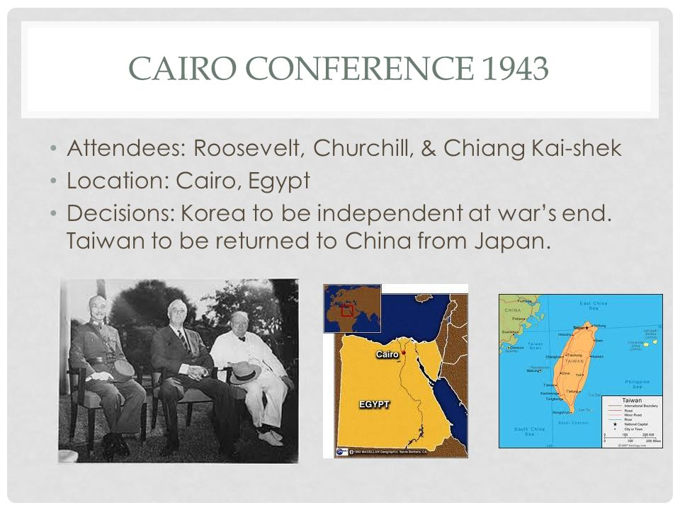 Cairo Conference 1943 Attendees: Roosevelt, Churchill, & Chiang Kai-shek. Location: Cairo, Egypt.