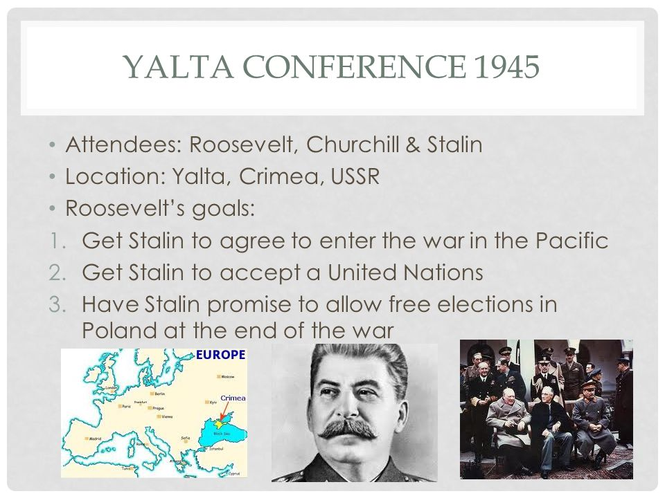 Yalta Conference 1945 Attendees: Roosevelt, Churchill & Stalin