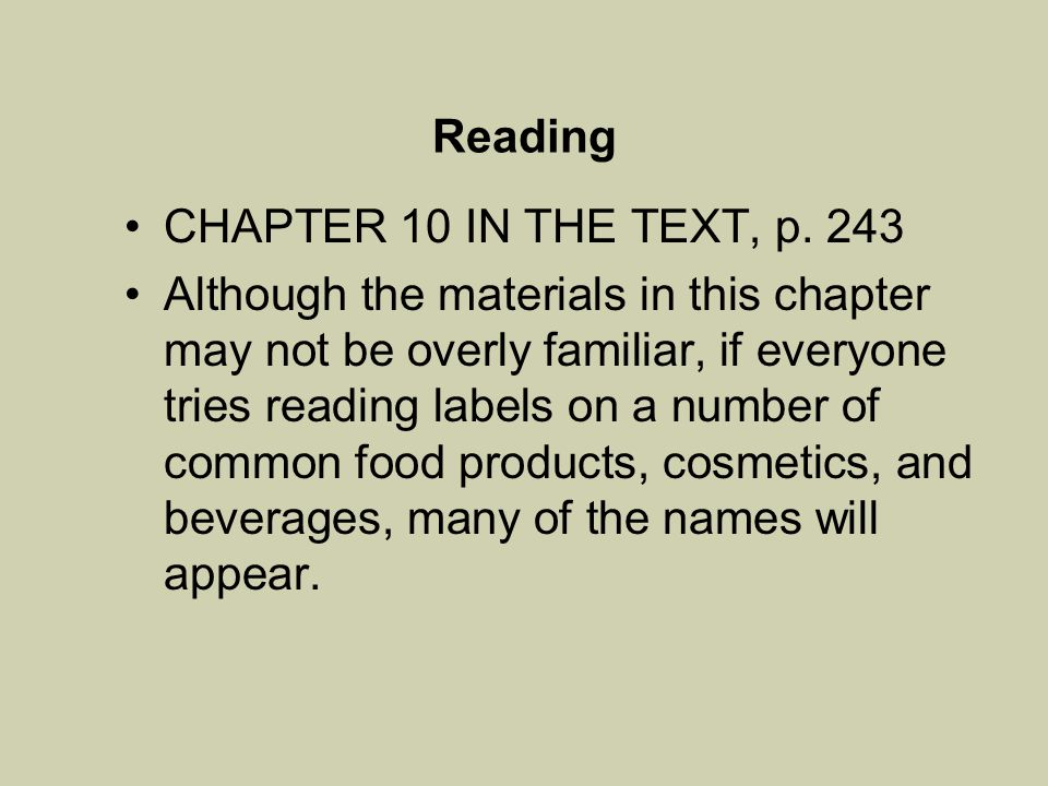 Reading CHAPTER 10 IN THE TEXT, p. 243.