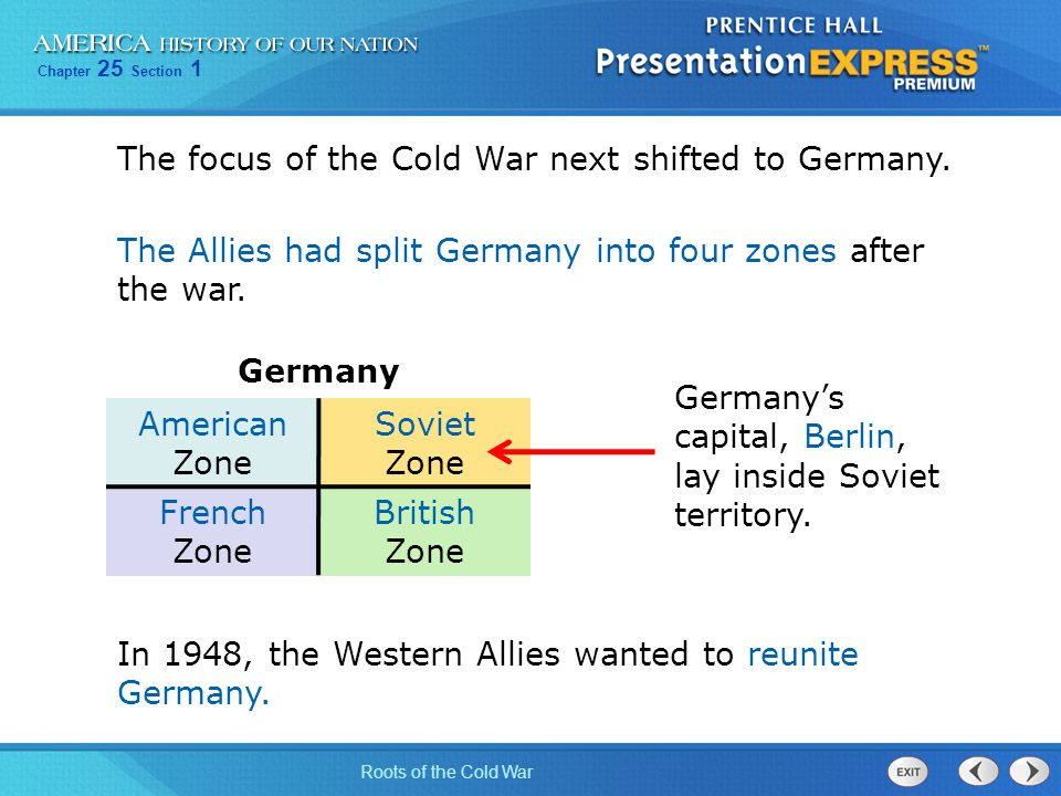 The focus of the Cold War next shifted to Germany.