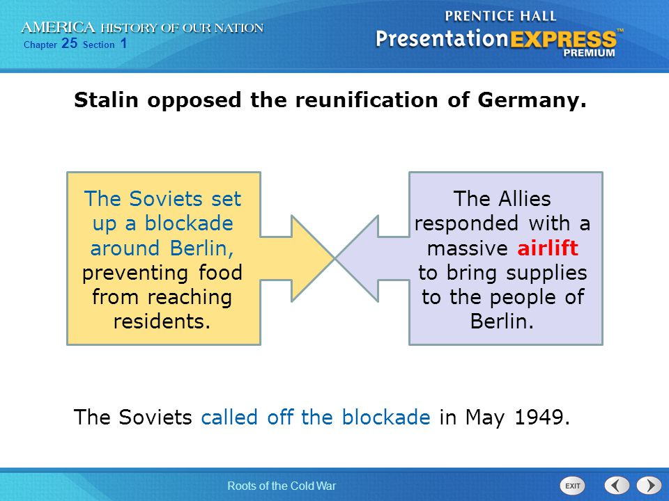 Stalin opposed the reunification of Germany.