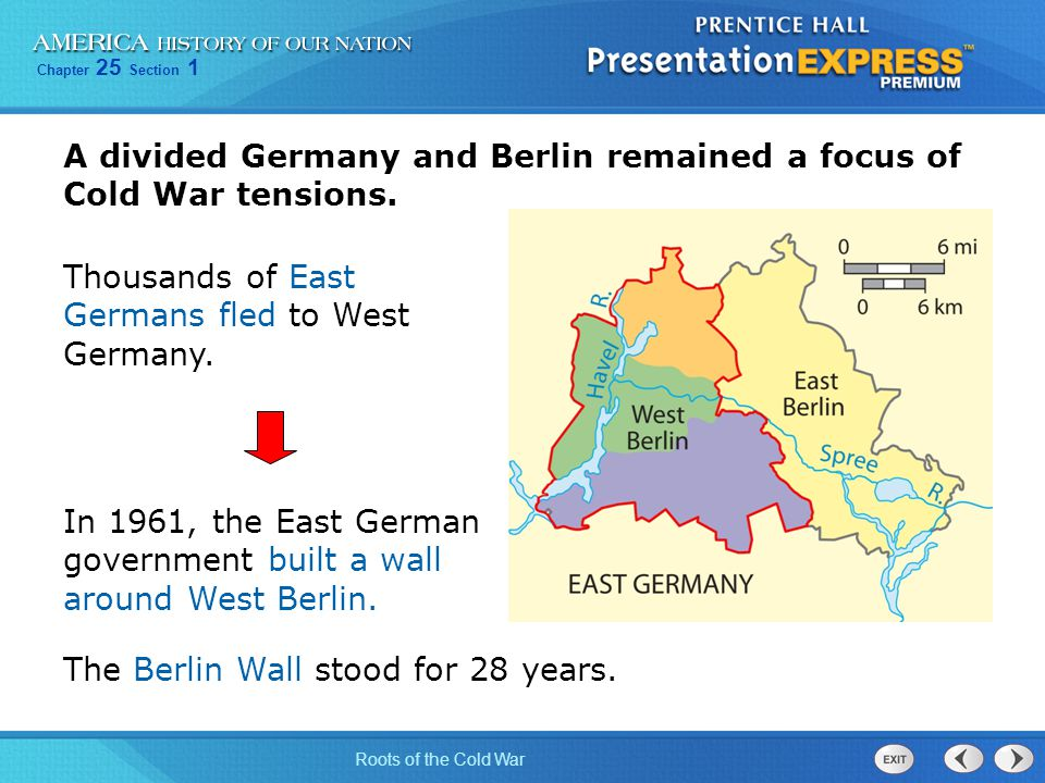 A divided Germany and Berlin remained a focus of Cold War tensions.