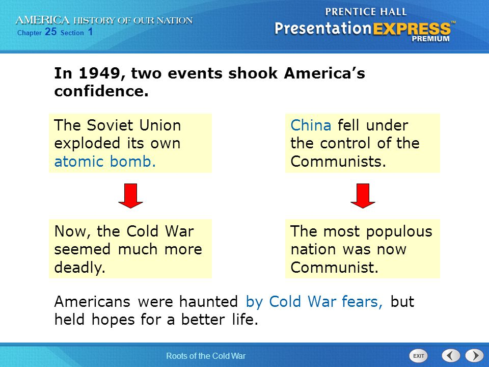 In 1949, two events shook America's confidence.