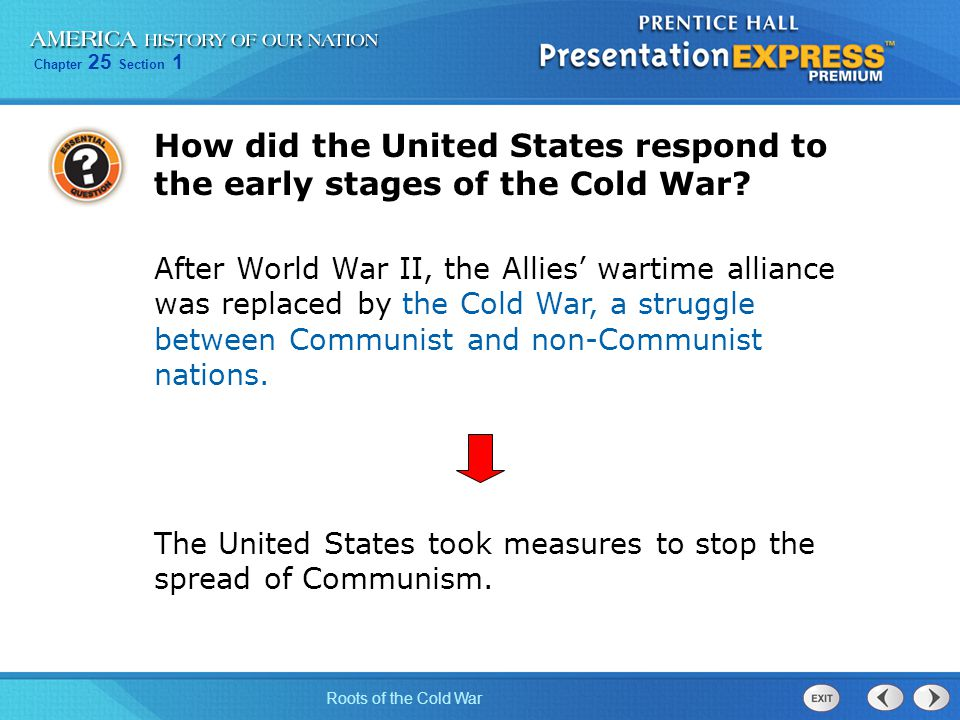 How did the United States respond to the early stages of the Cold War