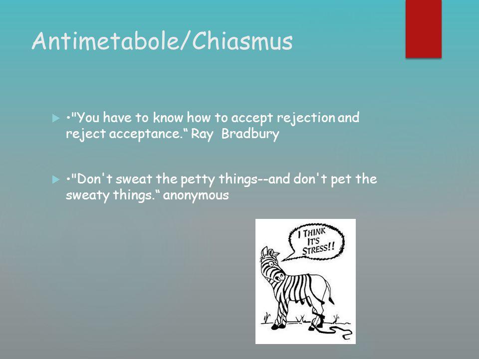 Antimetabole/Chiasmus