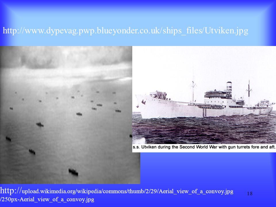 http://www.dypevag.pwp.blueyonder.co.uk/ships_files/Utviken.jpg http://upload.wikimedia.org/wikipedia/commons/thumb/2/29/Aerial_view_of_a_convoy.jpg.
