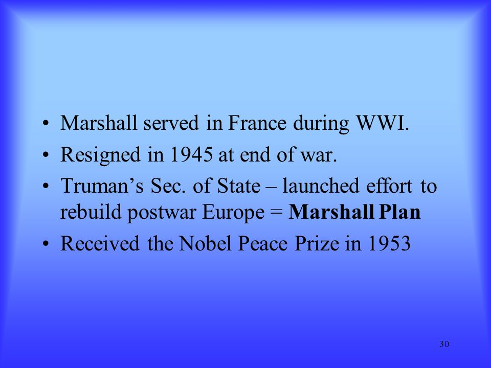 Marshall served in France during WWI.