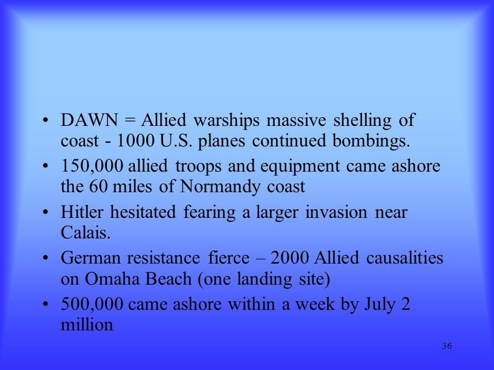 DAWN = Allied warships massive shelling of coast - 1000 U. S