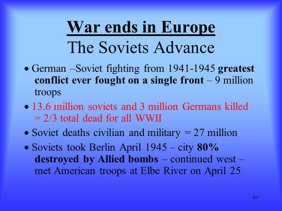 War ends in Europe The Soviets Advance