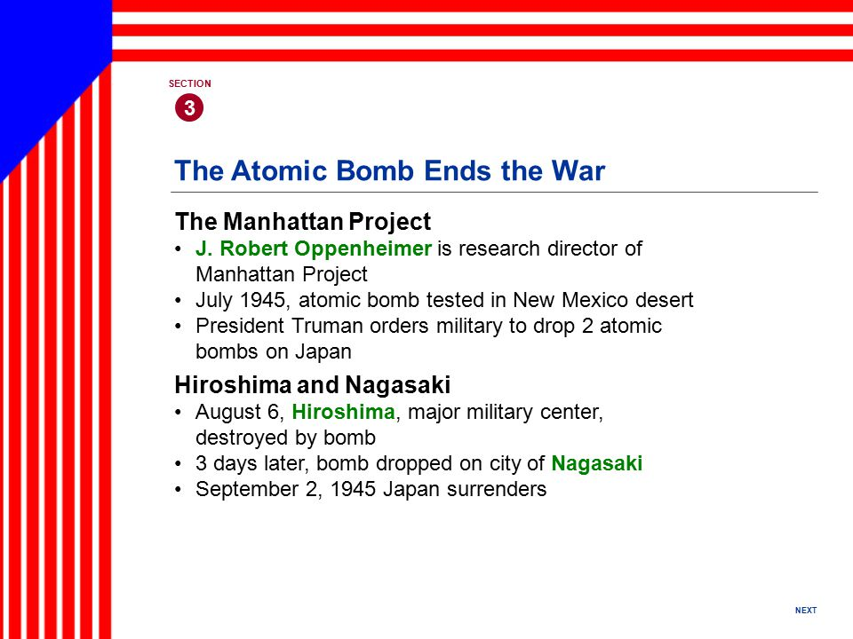 The Atomic Bomb Ends the War