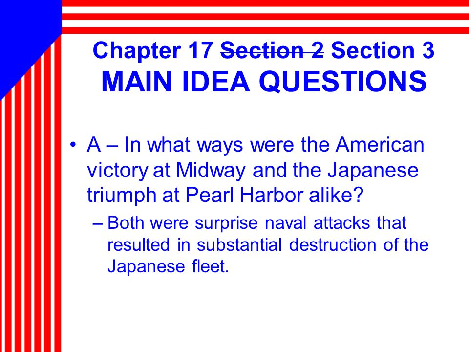 Chapter 17 Section 2 Section 3 MAIN IDEA QUESTIONS
