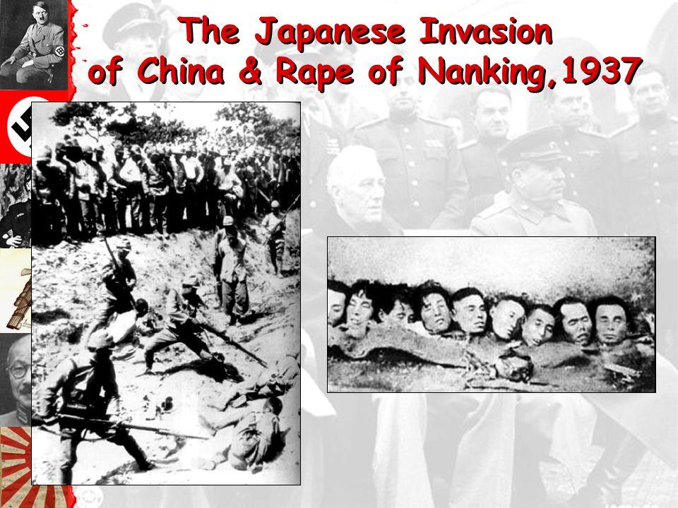 The Japanese Invasion of China & Rape of Nanking,1937