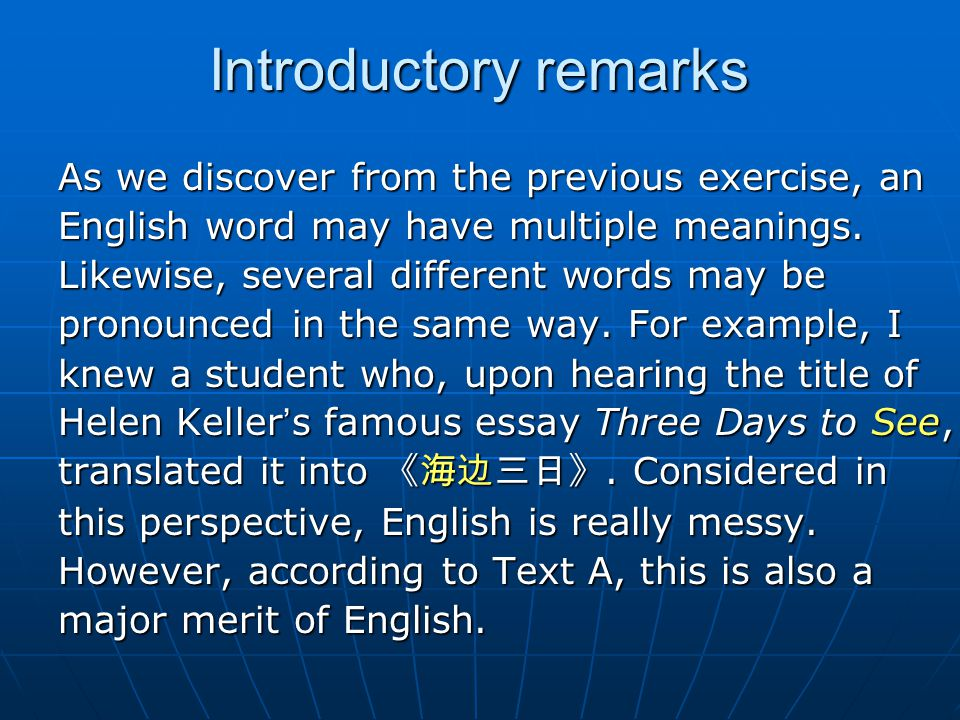 Introductory remarks As we discover from the previous exercise, an
