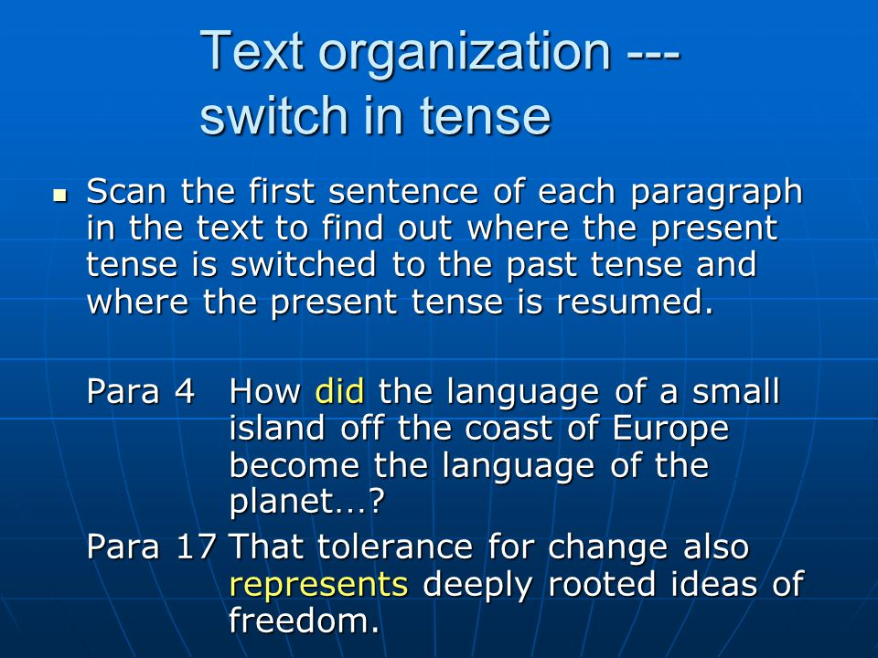 Text organization --- switch in tense