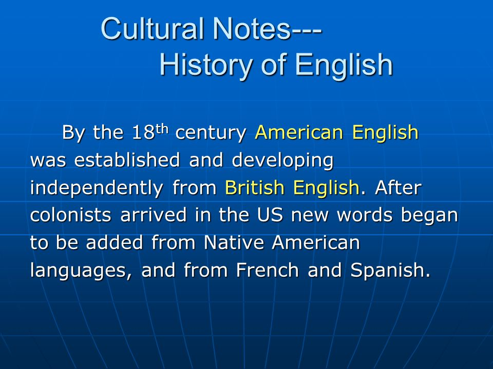 Cultural Notes--- History of English