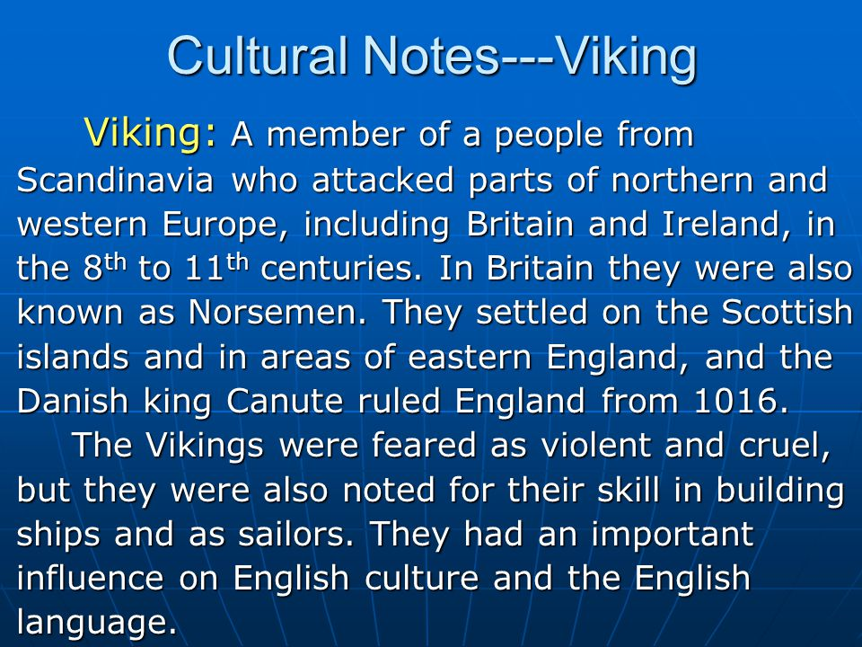 Cultural Notes---Viking