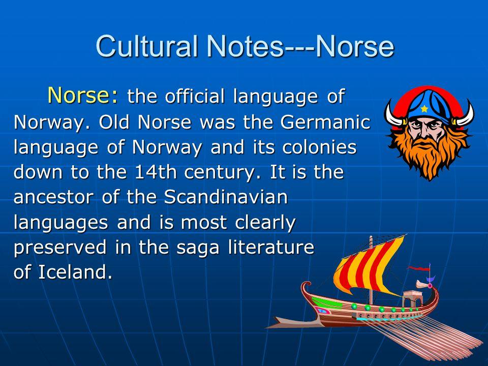Cultural Notes---Norse