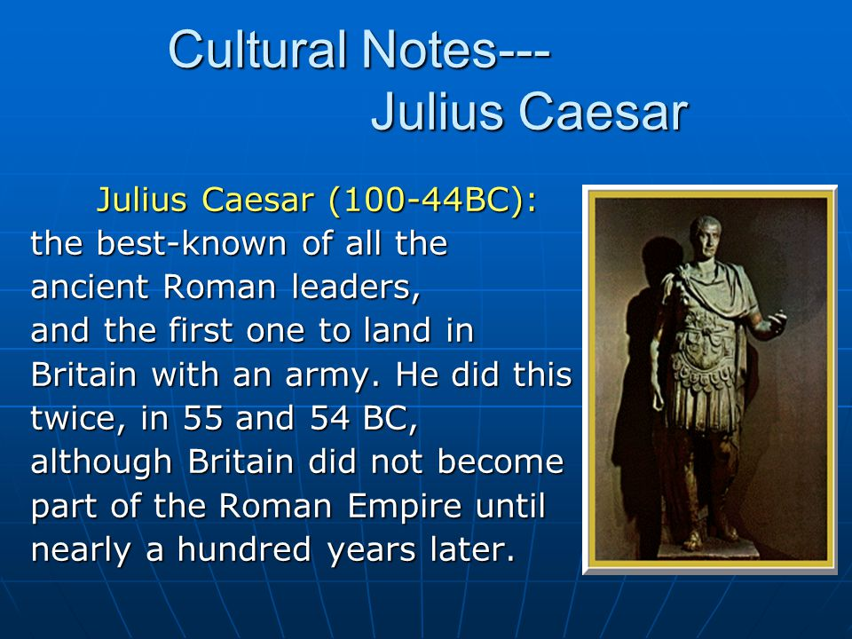 Cultural Notes--- Julius Caesar