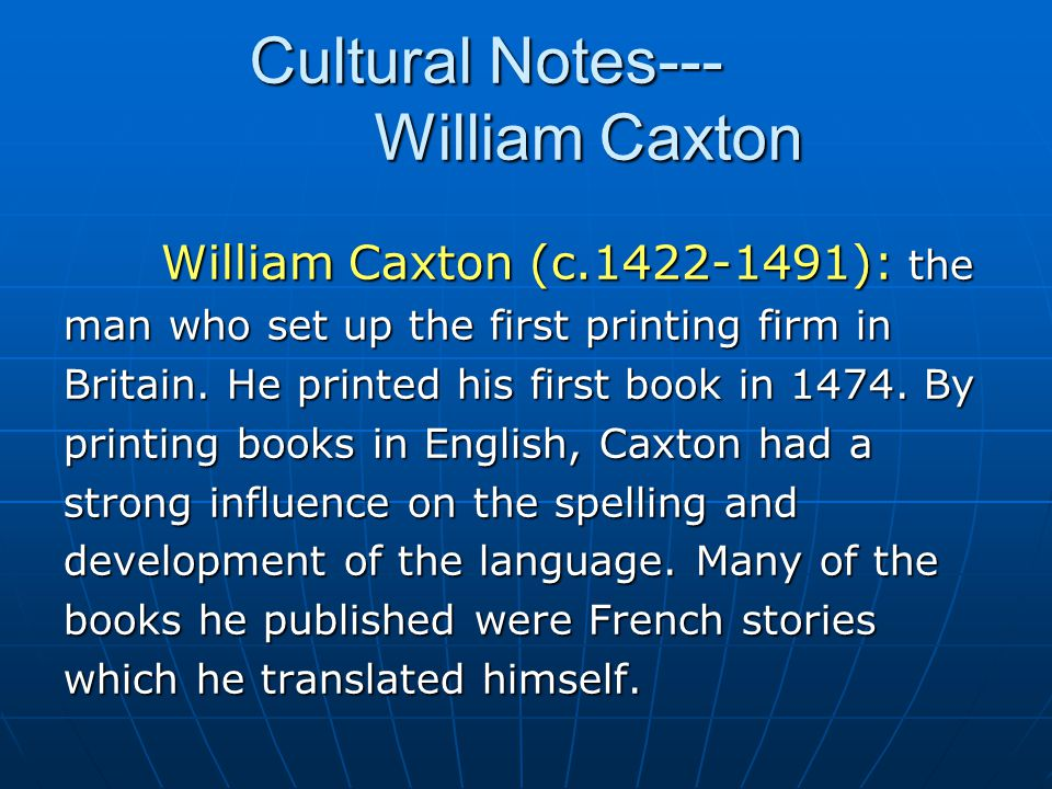 Cultural Notes--- William Caxton