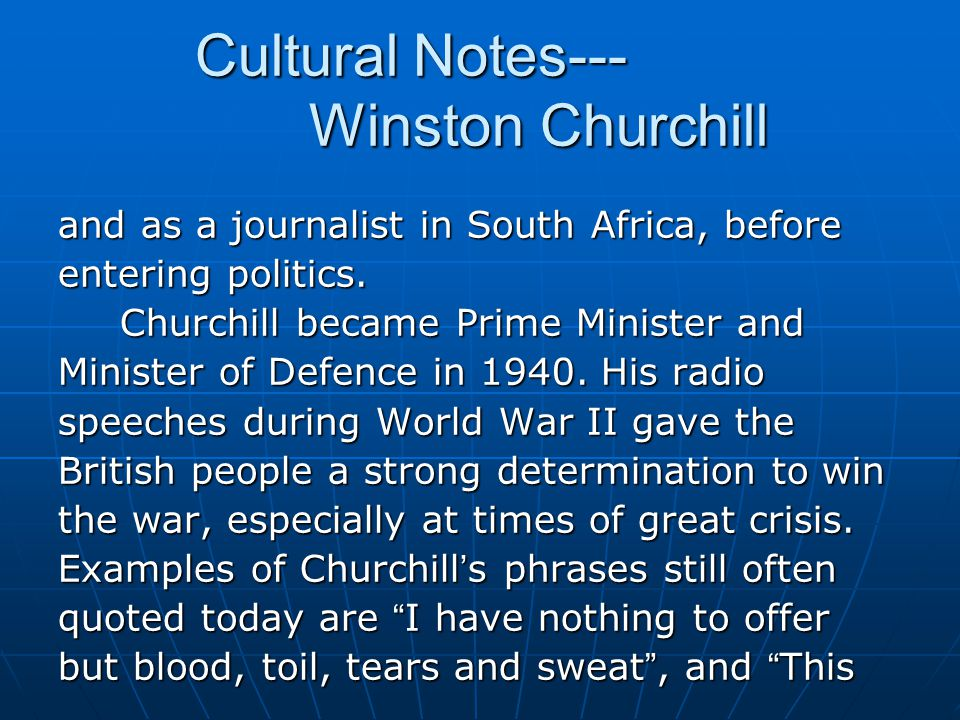 Cultural Notes--- Winston Churchill