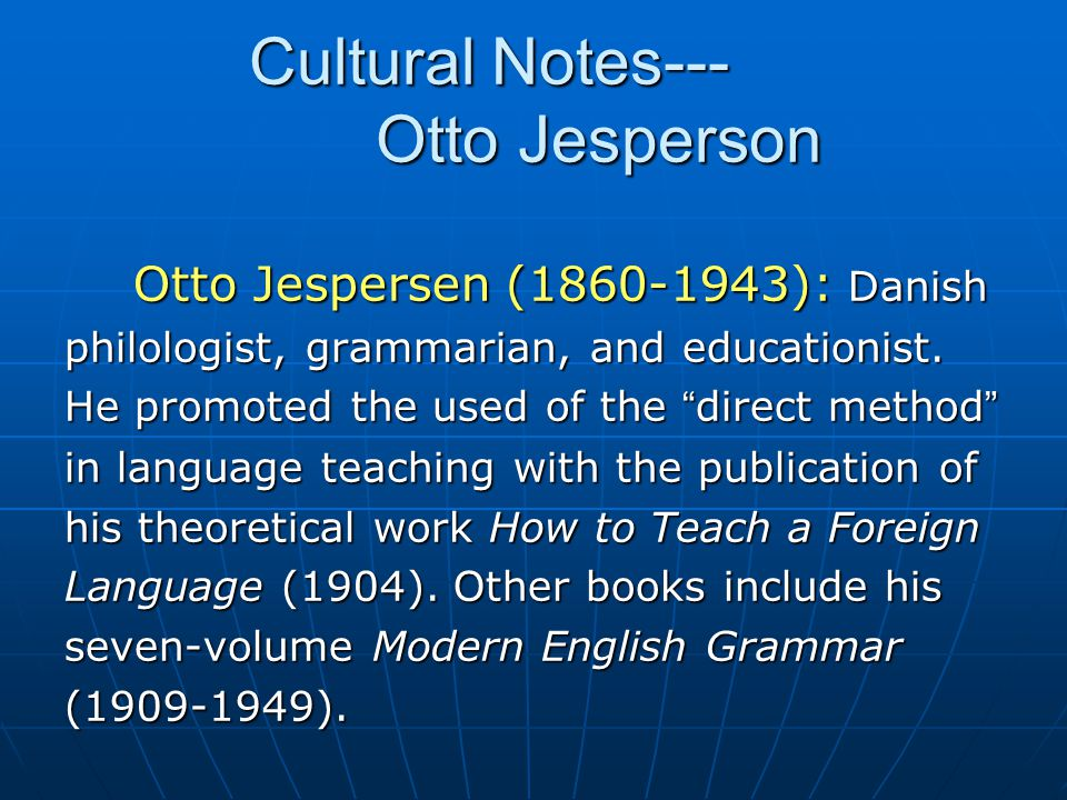 Cultural Notes--- Otto Jesperson