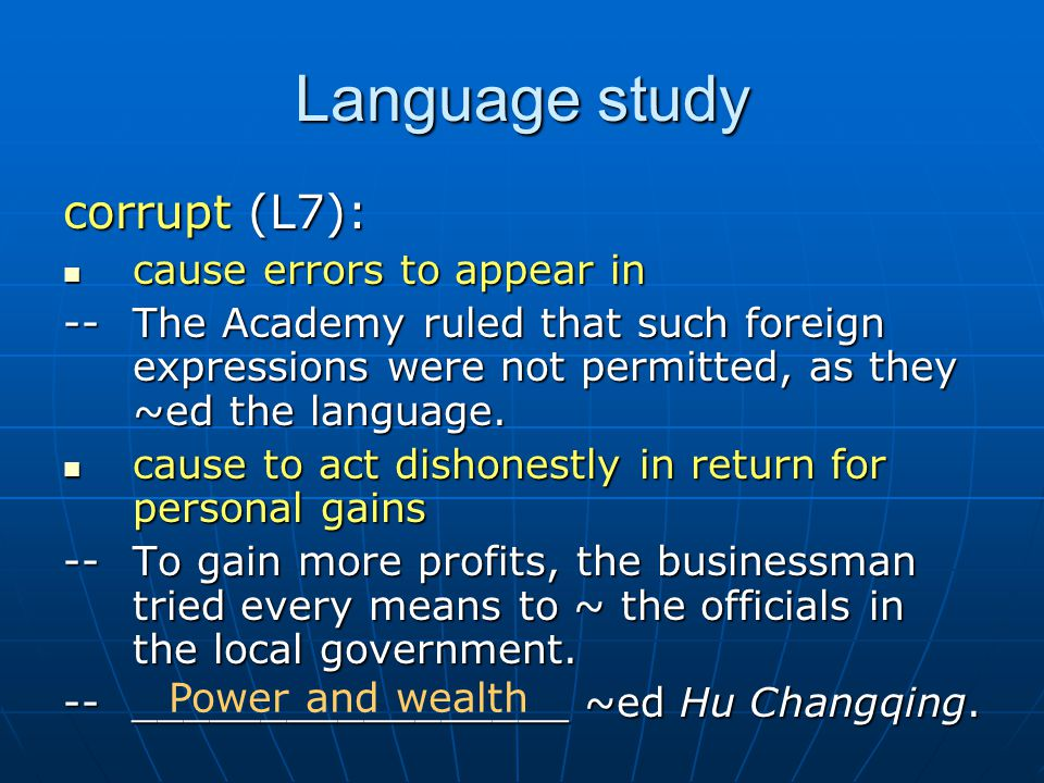 Language study corrupt (L7): cause errors to appear in