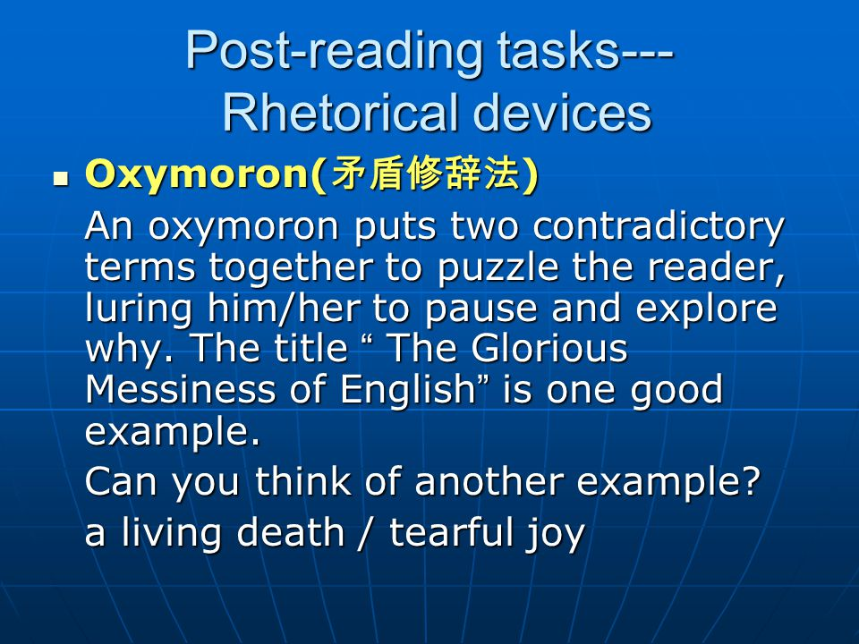 Post-reading tasks--- Rhetorical devices