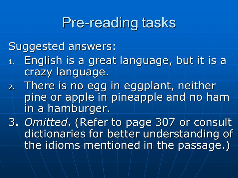 Pre-reading tasks Suggested answers: