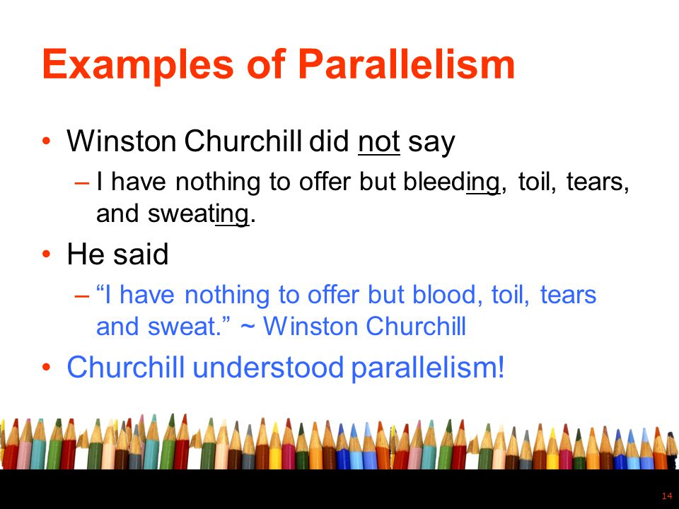 Examples of Parallelism
