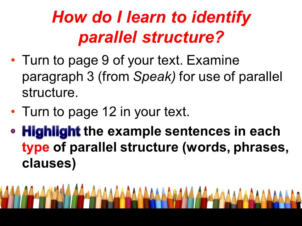 How do I learn to identify parallel structure