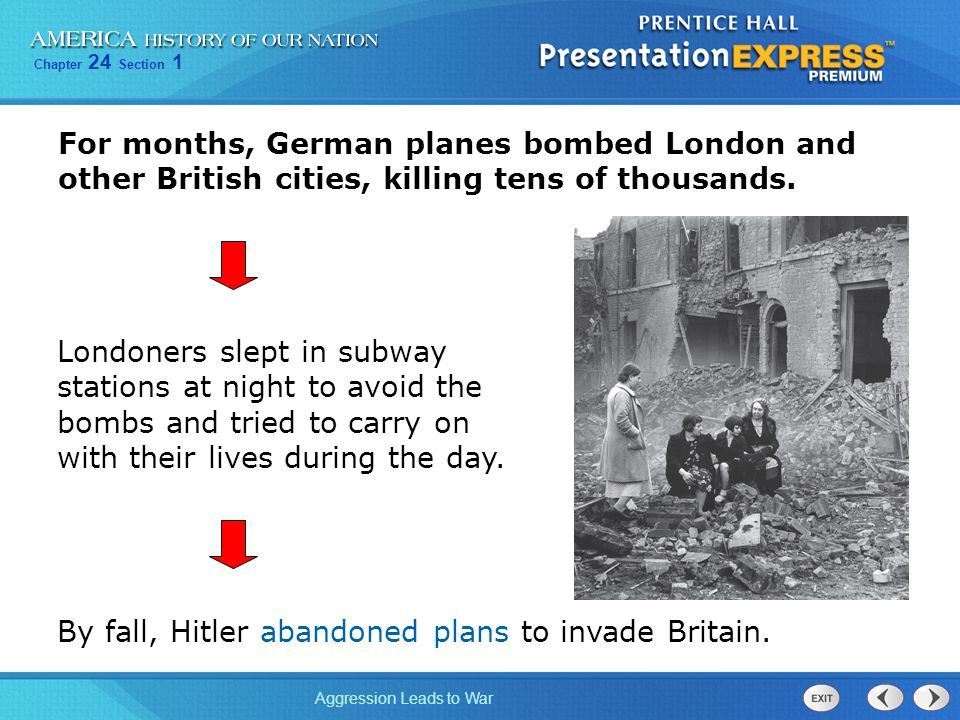 For months, German planes bombed London and other British cities, killing tens of thousands.