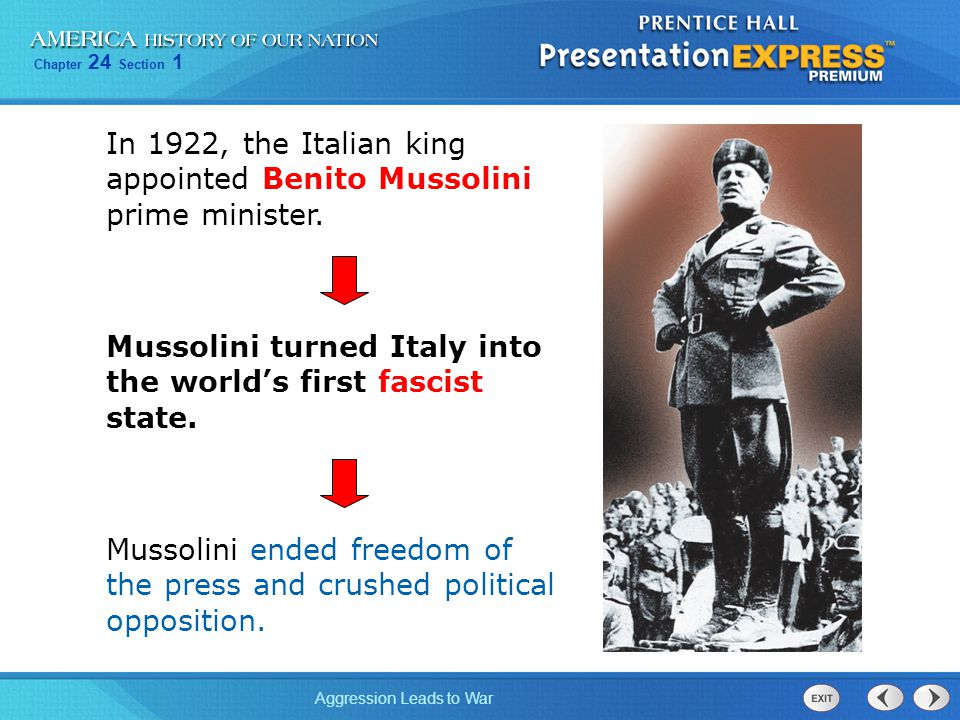In 1922, the Italian king appointed Benito Mussolini prime minister.