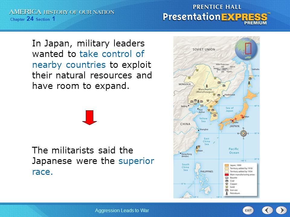 In Japan, military leaders wanted to take control of nearby countries to exploit their natural resources and have room to expand.