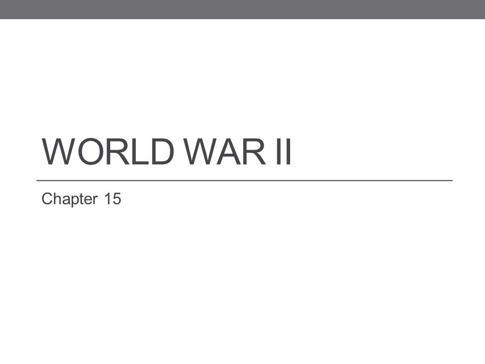 World War II Chapter 15