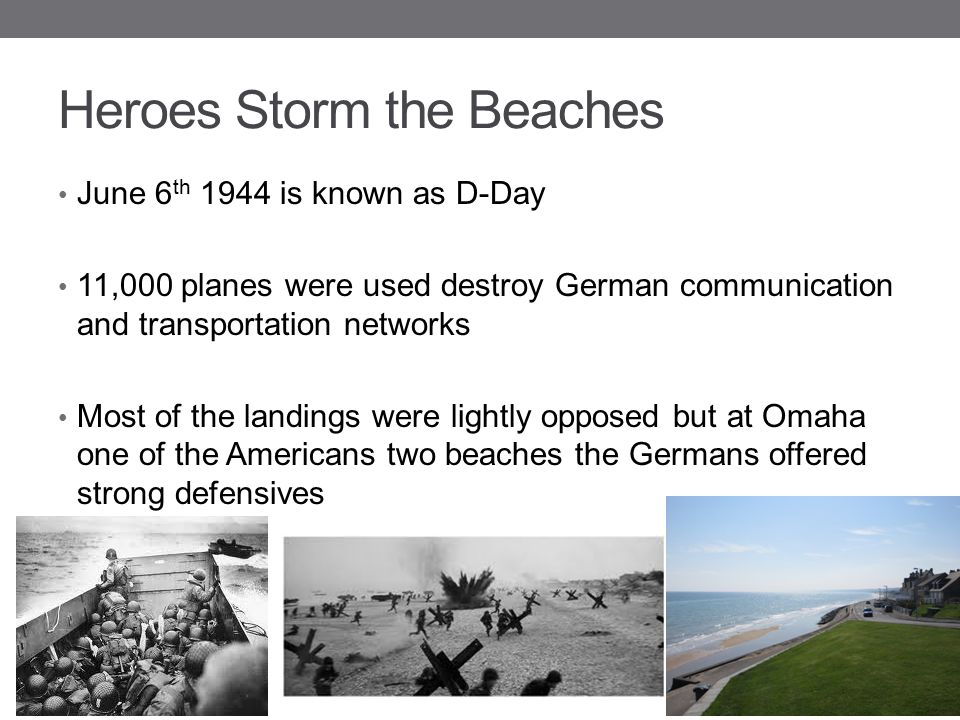 Heroes Storm the Beaches