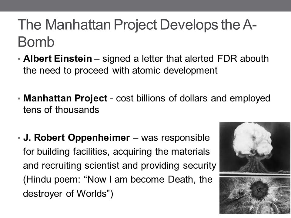 The Manhattan Project Develops the A-Bomb