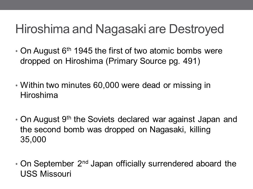 Hiroshima and Nagasaki are Destroyed