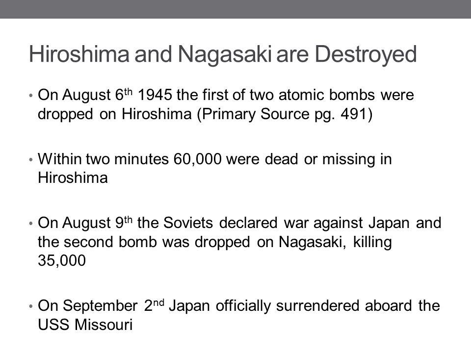 Hiroshima and Nagasaki are Destroyed