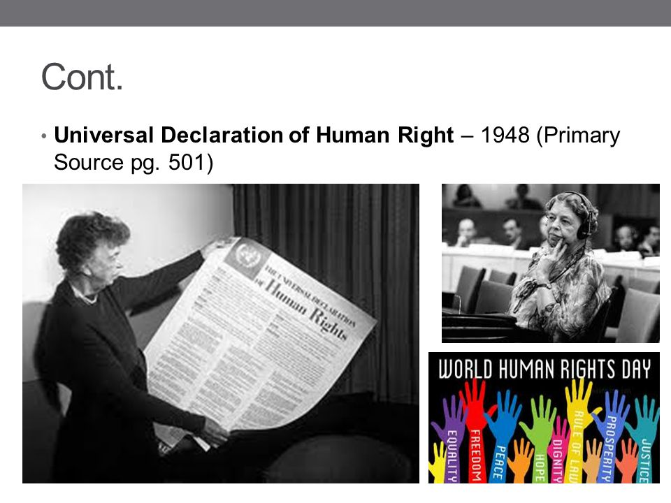 Cont. Universal Declaration of Human Right – 1948 (Primary Source pg. 501)
