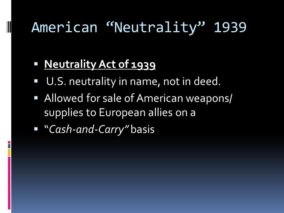 American Neutrality 1939