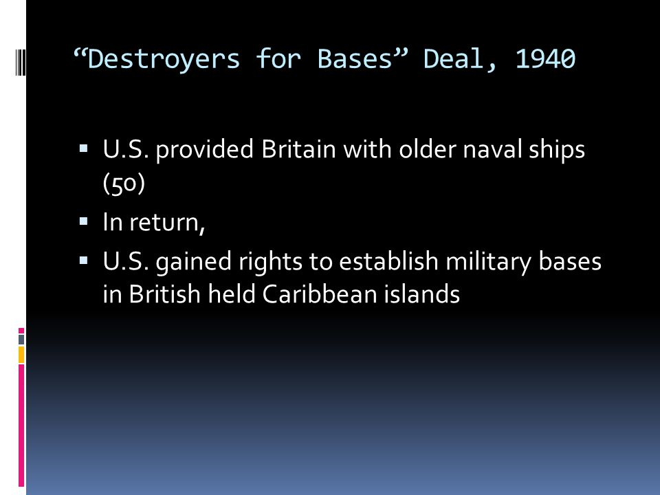 Destroyers for Bases Deal, 1940