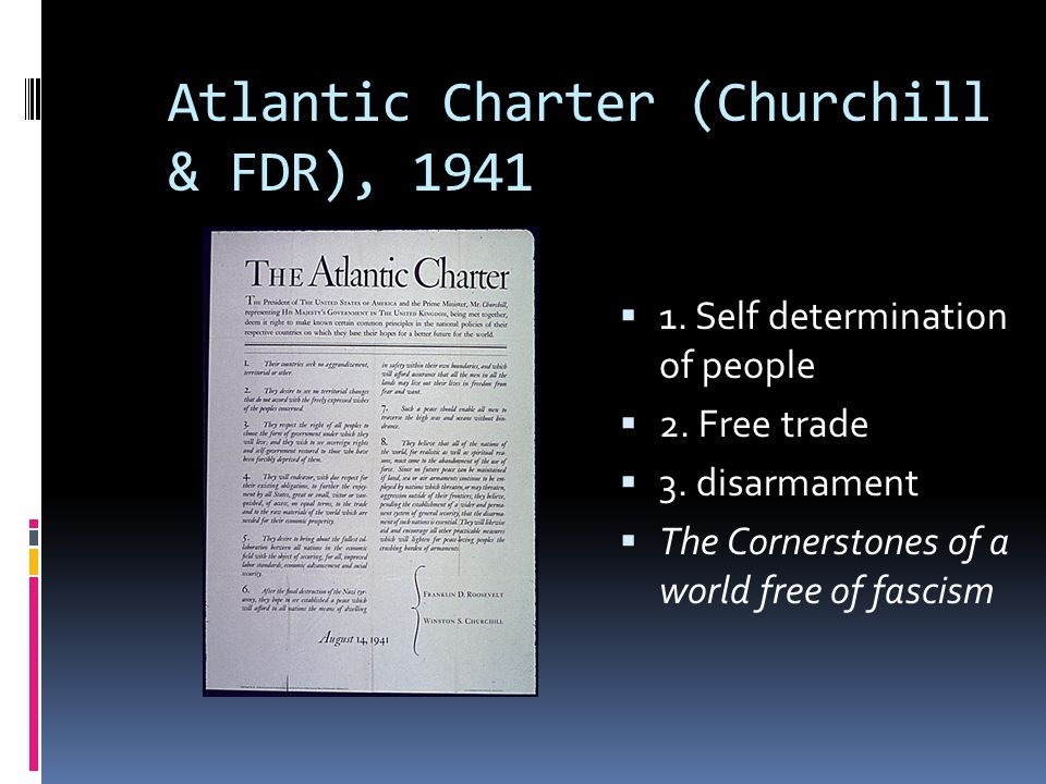 Atlantic Charter (Churchill & FDR), 1941