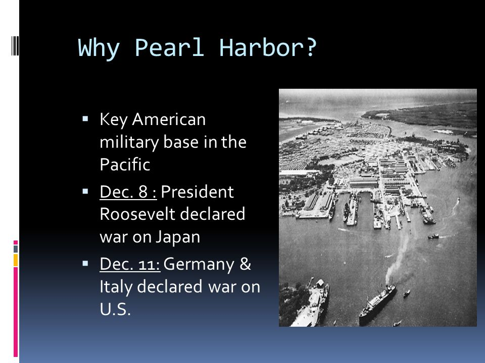 Why Pearl Harbor Key American military base in the Pacific