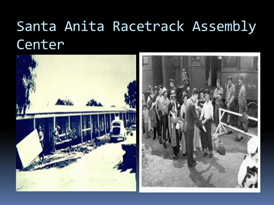 Santa Anita Racetrack Assembly Center